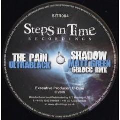 Ultrablack - The Pain / Shadow (6Blocc Remix)