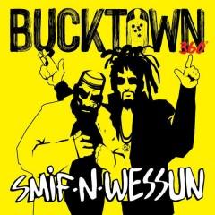 Smif-N-Wessun - Bucktown 360