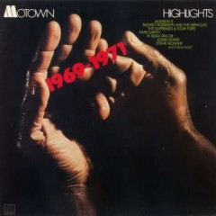 Various - Motown Highlights 1969-1971