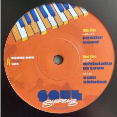 Soul Supreme - Feelin' Good / Officially in Love / Still Shining