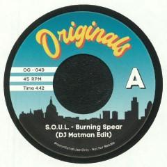 Burning Spear - S.O.U.L. (DJ Matman Edit) / Go With The Flow