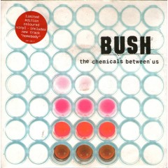 Bush - The Chemicals Between Us