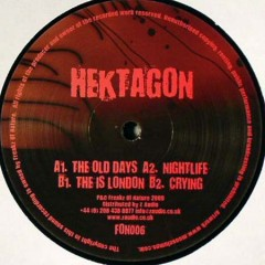 Hektagon - The Old Days