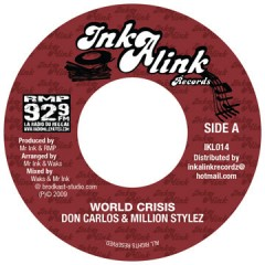 Don Carlos & Million Stylez - World Crisis