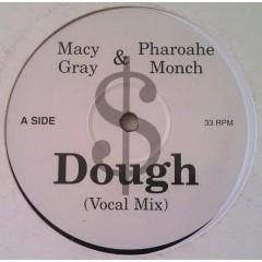Macy Gray / Pharoahe Monch - Dough