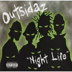 Outsidaz - Night Life