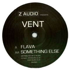 Vent - Flava / Something Else