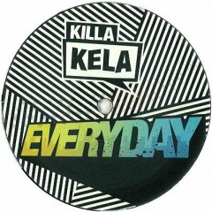Killa Kela - Everyday