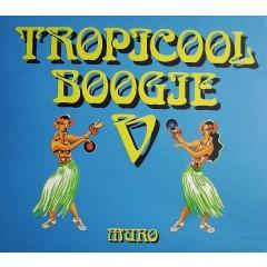 Muro - Tropicool Boogie V