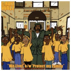 C-Rayz Walz - We Live! / Protect My Family / Rain Forever