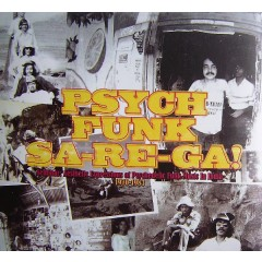 Various - Psych Funk Sa-Re-Ga! Seminar: Aesthetic Expressions Of Psychedelic Funk Music In India 1970-1983