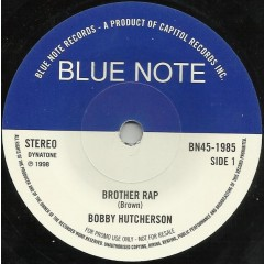 Bobby Hutcherson - Brother Rap / California Soul