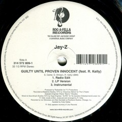 Jay-Z - Guilty Until Proven Innocent / 1-900-HUSTLER