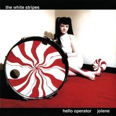 The White Stripes - Hello Operator / Jolene