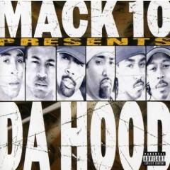 Da Hood - Mack 10 Presents Da Hood