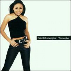 Debelah Morgan - I Remember
