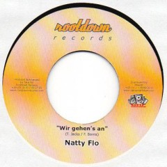 Nattyflo - Wir Gehen's An / Pure Energie