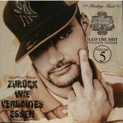 Illo 77 - Zurück Wie Verdautes Essen - Exclusive Mixtape Volume 5