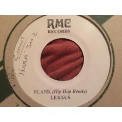 Lexxus - Blank (Hip Hop Remix) / Weak Back