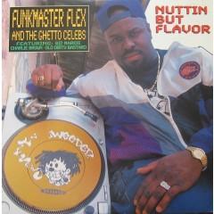 Funkmaster Flex & The Ghetto Celebs - Nuttin But Flavor