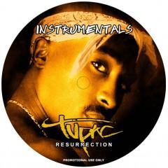 Tupac Shakur - Resurrection (Instrumentals)