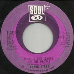 Edwin Starr - Who Is The Leader Of The People / Don't Tell Me I'm Crazy