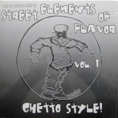 Wayne Rollins - Street Elements Of Flavor - Ghetto Style Vol.1