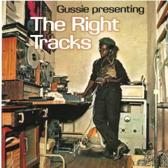"""Augustus """"Gussie"""" Clarke - The Right Tracks"""