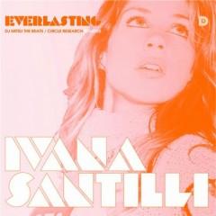 Ivana Santilli - Everlasting
