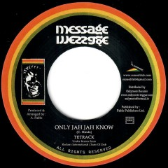 Tetrack - Only Jah Jah Know