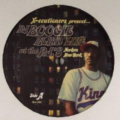 The X-Ecutioners Present... DJ Boogie Blind - Live At The P.J.'s: Harlem, New York