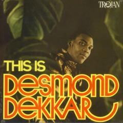 Desmond Dekker - This Is Desmond Dekkar