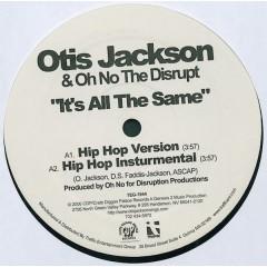 Otis Jackson Sr. - It's All The Same