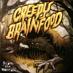 Scare The Normals - Creepy Brainfood
