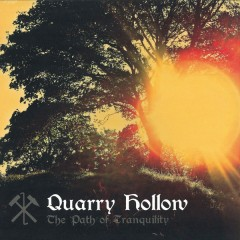 Quarry Hollow - The Path Of Tranquility EP