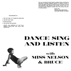 Miss Nelson & Bruce - Dance Sing And Listen