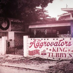 The Aggrovators - Dubbing At King Tubby's Vol. 1