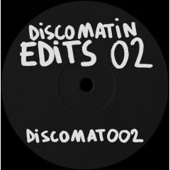 Discomatin - Discomatin Edits 02