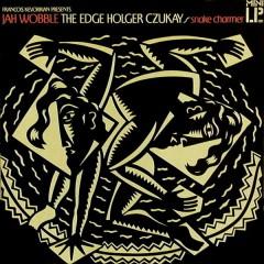 Jah Wobble, The Edge, Holger Czukay - Snake Charmer