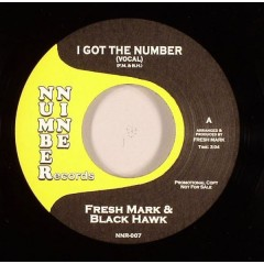 Fresh Mark & Black Hawk - I Got The Number