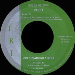 Cold Diamond & Mink - Queen Of Soul