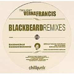 Verna Francis - Twilight (Blackbeard Remixes) / Never Too Late