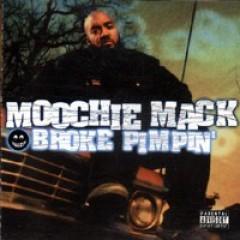 Moochie Mack - Broke Pimpin'