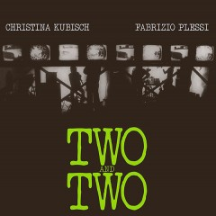 Christina Kubisch, Fabrizio Plessi - Two And Two