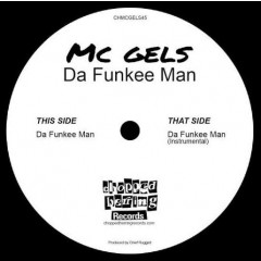 MC Gels - Da Funkee Man