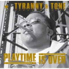 Tyranny & Tone - Playtime Is Over EP (Black/Gold Mixed Colour Vinyl)