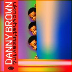 Danny Brown - uknowhatimsayin¿