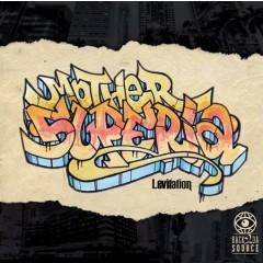 Mother Superia - Levitation