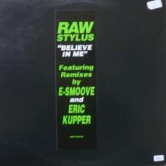 Raw Stylus - Believe In Me