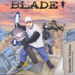 Blade - Guerrilla Tactics - 'The Only Way Forward Now!'